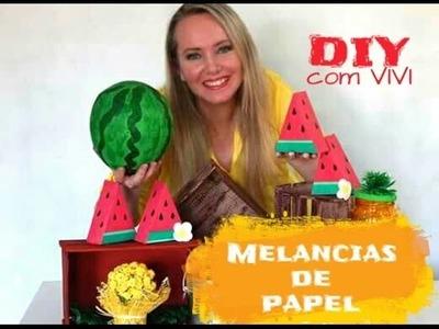 DIY FESTA DAS FRUTAS.  MELANCIAS DECORATIVAS E LEMBRANCINHAS.  DIY  WATERMELON