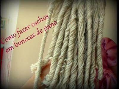 Como fazer lindos cachos nas  bonecas de pano (diy)