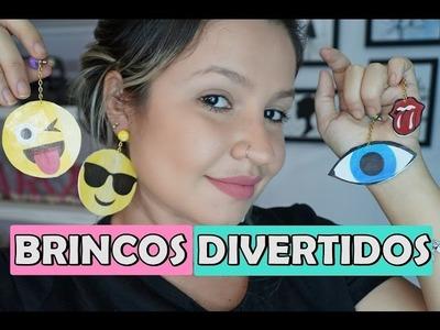 DIY: BRINCOS DIVERTIDOS - GASTANDO POUCO   CAROL DOMENICIS