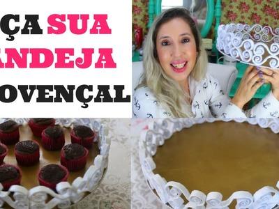 DICAS PARA FESTA - D.I.Y BANDEJA PROVENÇAL |  #2 | SILMARA GUIMARÃES | VITRINE EM PAUTA