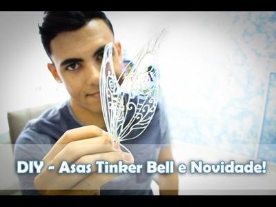 DIY - Asas Tinker Bell e Novidades!