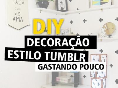 DIY - Decoração Estilo TUMBLR Gastando Pouco