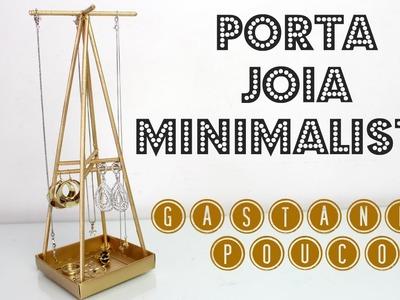 DIY Como Fazer Um Porta Jóia Minimalista | Larissa Vale