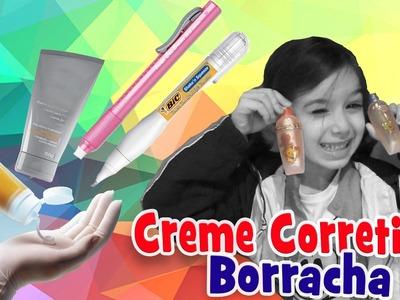 Creme Corretivo e Borracha com Sarinha Trollagem DIY