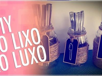 DIY - DO LIXO AO LUXO - PORTA TALHERES