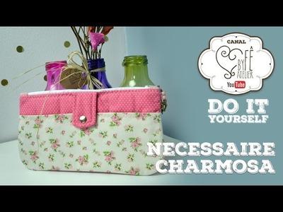 DIY ::: Necessaire Charmosa - By Fê Atelier