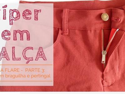 Zíper c. braguilha e pertingal: como costurar - calça flare (pt.3) (DIY Tutorial)