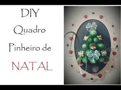 DIY - Quadro Pinheiro de Natal