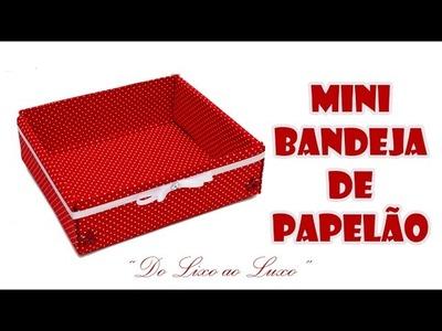 Mini Bandeja Feita com Caixa de Papelão e Tecido ( ARTESANATO, DIY, RECICLAGEM )