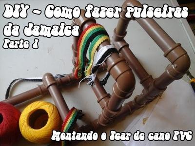 DIY - Como fazer pulseira da jamaica (linha) -  parte 1   (montando o tear)