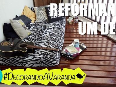DIY - Como fazer um Deck | Série Decorando a Varanda :: Rebeca Salvador