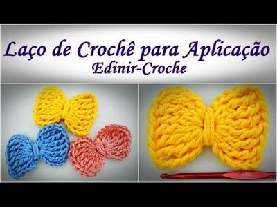 Laço de Crochê para Aplicação | Aprender Croche com Edinir-Croche