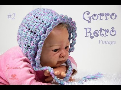 Gorro Retro.vintage de Crochê para Bebê | Parte 2 | Professora Simone