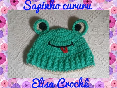 Touca sapinho cururu em crochê ( 0 à 3 meses) # Elisa Crochê