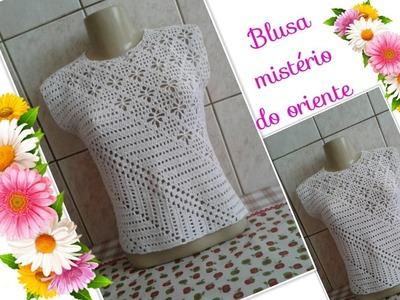 Versão destros:Blusa mistério do oriente em crochê (12° parte penultima )# Elisa Crochê