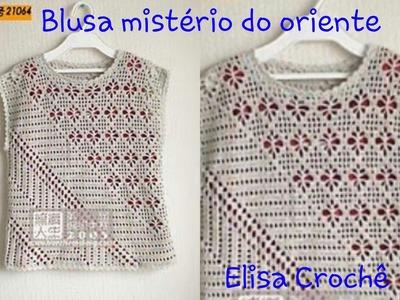 Versão destros:Blusa mistério do oriente em crochê (3° parte )# Elisa Crochê