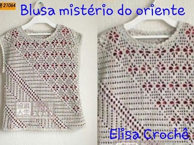 Versão destros:Blusa mistério do oriente em crochê (6° parte )# Elisa Crochê