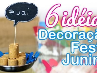 6 idéias Fáceis de Decoração para Festa Junina