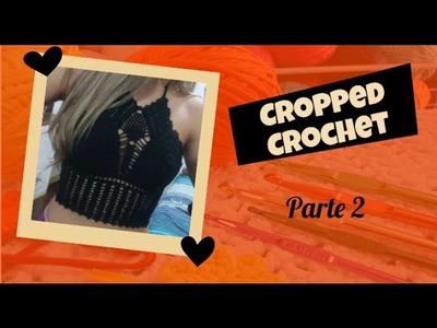 Cropped Crochê - passo a passo (parte 2)