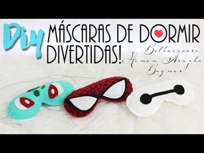 DIY: Máscaras de dormir divertidas - Bulbassauro, Homem Aranha, Baymax!