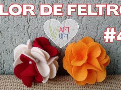 Flor de feltro #4 - Passo a Passo - Vapt Vupt