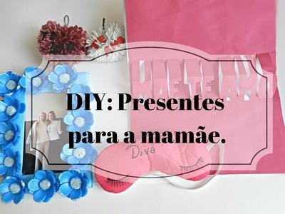 Diy: Presentes para a mamãe com materiais recicláveis e acessíveis (Mother's day gift ideas).