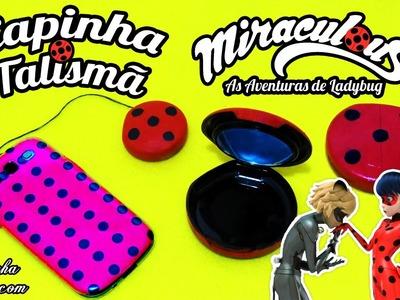 DIY Miraculous Ladybug: Como fazer Capinha de Celular e Talismã | Corujices da Lu