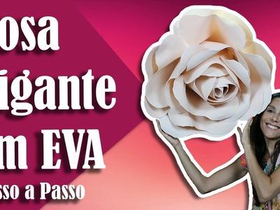 Como fazer uma Rosa Gigante em EVA   Andreia Faleiros