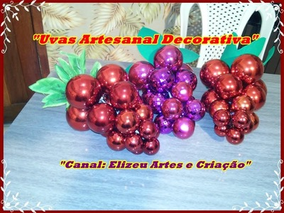 Uvas Artesanais com Bolas de Natal