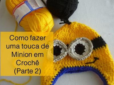 Como fazer uma Touca de Minion (Parte 2)