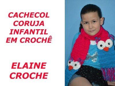 CACHECOL CORUJA INFANTIL CROCHÊ