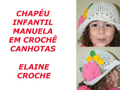CHAPÉU INFANTIL MANUELA EM CROCHÊ CANHOTAS