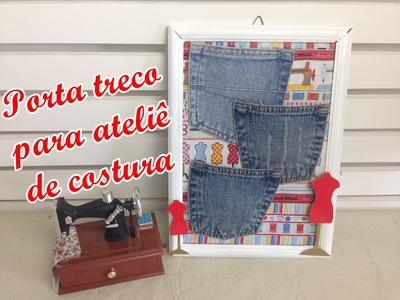 Diy Porta treco para ateliê de costura - Decore seu Ateliê - Suellen Redesign