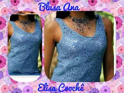 Versão canhotos : Blusa Ana em crochê M 40. 42 ( 4ª parte final ) # Elisa Crochê