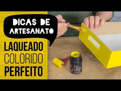 Dicas de Artesanato - Laqueado Colorido Perfeito