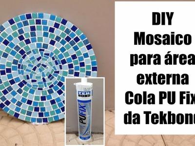 DIY - Mosaico para área externa - Testando a cola PU FIX, da Tekbond