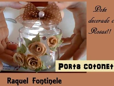 Pote decorado com rosas - Raquel Fontinele