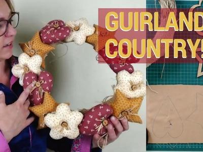 Guirlanda Country, Como Costurar e Decorar - Drica TV Ao Vivo
