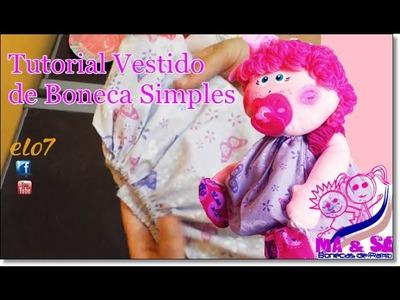 Tutorial Vestido para Boneca Fácil | Má & Sá Bonecas de Pano