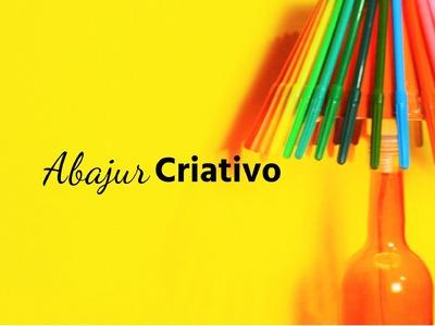 Abajur Criativo + Como Furar Garrafa de Vidro