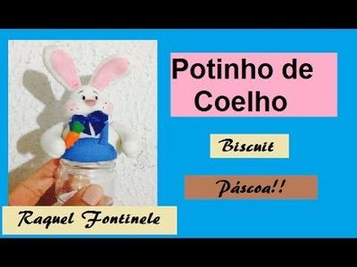 DIY- Aula ESPECIAL de PÁSCOA! Potinho Coelho - Biscuit - Raquel Fontinele - Massas BelaGI