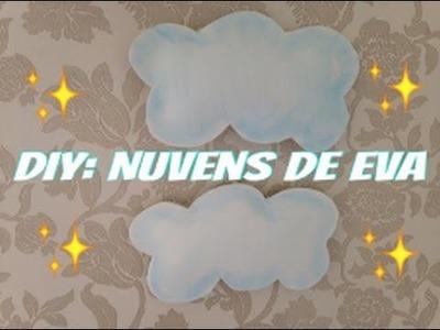 Diy: Como fazer Nuvens de EVA
