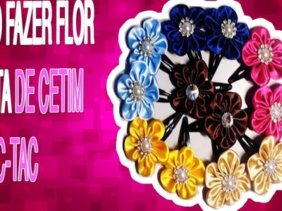 Como Fazer Flor de fita de Cetim no Tic-Tac Aula 11