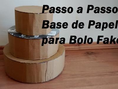 Passo a Passo Base de Papelão Para Bolo Fake.Por Carla Oliveira
