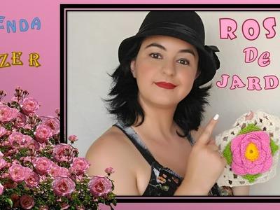 Rosa de Jardim ou Rosa de 4 Pétalas em Crochê Passo a Passo