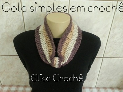 Versão canhotos : Gola simples para iniciante em crochê # Elisa Crochê