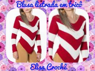 Versao destros : Blusa listrada em tricô M 40. 42 ( 2ª parte ) # Elisa Crochê