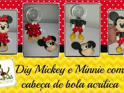Diy Mickey e Minnie com cabeça de Bola acrilica -  Rejane Kesia