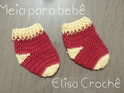 Versão canhotos : Meinha para bebê ( 0 à 3 meses ) # Elisa Crochê