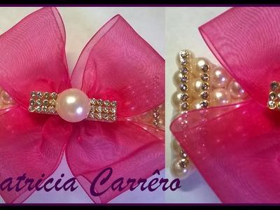 Laço de fita de organza com meia pérola e strass \ Organza ribbon with half pearl and rhinestone
